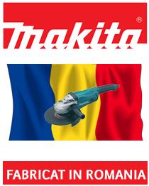 Promotia Makita Fabricat in Romania
